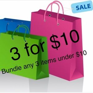 Other - Bundle any 3 items under $10 for a $10 offer